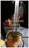 Alexandre Dumas: Zwanzig Jahre später ★★★★★