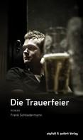 Frank Schliedermann: Die Trauerfeier ★★★★★