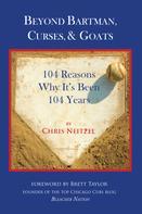 Chris Neitzel: Beyond Bartman, Curses, & Goats