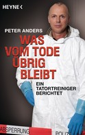 Peter Anders: Was vom Tode übrig bleibt ★★★★★