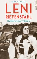 Nina Gladitz: Leni Riefenstahl