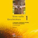 Gisela Rieger: Sinn-volle Geschichten 1