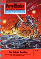 William Voltz: Perry Rhodan 198: Die letzte Bastion ★★★★★