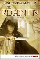 Joshua Palmatier: Die Regentin ★★★★★