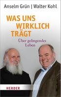 Walter Kohl: Was uns wirklich trägt ★★★★★