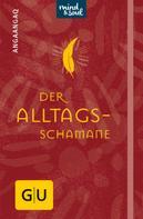 Angaangaq Angakkorsuaq: Der Alltagsschamane