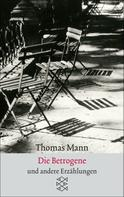 Thomas Mann: Die Betrogene