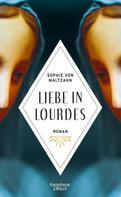 Sophie von Maltzahn: Liebe in Lourdes ★★★★