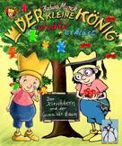Hedwig Munck: Der kleine König - Der Kirschkern und der Gummibär-Baum ★★★★