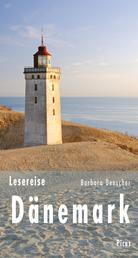 Lesereise Dänemark - Von Wikingern und Brückenbauern