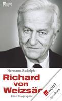 Hermann Rudolph: Richard von Weizsäcker ★★★