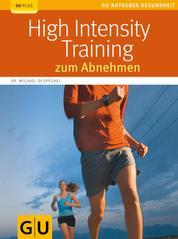 High Intensity Training zum Abnehmen - High Intensity Training zum Abnehmen