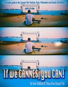 Rob Oldfield: If We Cannes, You Can!