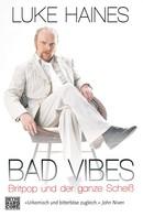 Luke Haines: Bad Vibes ★★