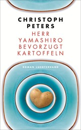Herr Yamashiro bevorzugt Kartoffeln - Roman