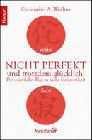 Christopher A. Weidner: Wabi Sabi - Nicht perfekt und trotzdem glücklich! ★★★