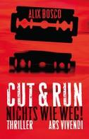 Alix Bosco: Cut & Run (eBook)