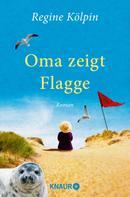 Regine Kölpin: Oma zeigt Flagge ★★★★