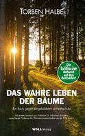 Torben Halbe: Das wahre Leben der Bäume ★★