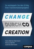 Hans-Werner Bormann: Change durch Co-Creation