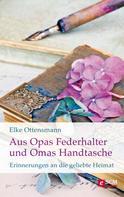 Elke Ottensmann: Aus Opas Federhalter und Omas Handtasche