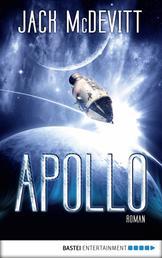 Apollo - Ein Alex-Benedict-Roman. Alex Benedict, Bd. 7