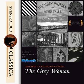 The Grey Woman (Unabriged)