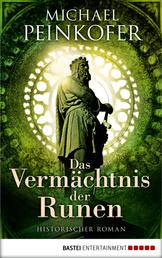 Das Vermächtnis der Runen - Historischer Roman