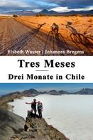 Elsbeth Wasser: Tres Meses