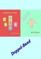 Yvonne Cork: Doppelband - Spielzeug und Kleider für Kleinkinder