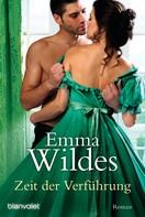 Emma Wildes: Zeit der Verführung ★★★★