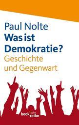 Was ist Demokratie? - Geschichte und Gegenwart