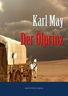 Karl May: Der Ölprinz