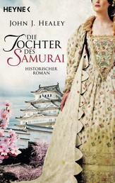 Die Tochter des Samurai - Historischer Roman