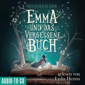 Emma und das vergessene Buch (Ungekürzt)