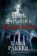 Lara Parker: Dark Shadows: The Salem Branch