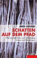 Abdi Assadi: Schatten auf dem Pfad ★★★★★