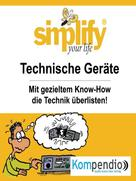 Werner und Marion Küstenmacher: simplify your life - Technische Geräte ★★