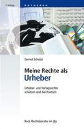 Gernot Schulze: Meine Rechte als Urheber