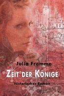 Julia Fromme: Zeit der Könige