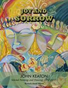John Keaton: Joy and Sorrow