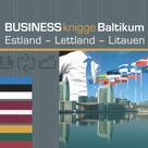 Tobias Koch: Business Knigge Baltikum: Estland - Lettland - Litauen ★★