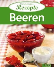 Beeren - Die beliebtesten Rezepte
