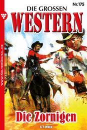Die großen Western 175 - Die Zornigen
