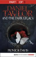 Monica Davis: Daniel Taylor and the Dark Legacy ★★★