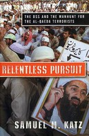 Samuel M. Katz: Relentless Pursuit