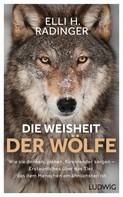 Elli H. Radinger: Die Weisheit der Wölfe ★★★★