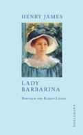 Henry James: Lady Barbarina ★★★