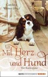 Mit Herz und Hund - Vier Kurzromane