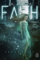 J. K. Bloom: Faith ★★★★
